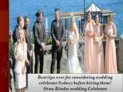 Best tips ever for considering wedding celebrant Sydney before hiring