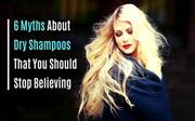 6 Myths About Dry Shampoos That You Should Stop Believing