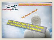 Find Cheap Flights & Get Ready for Year-Round Fun in Jackson