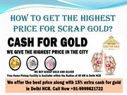 How to Get the Highest Price for Scrap Gold?