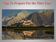 Tips To Prepare For the Tibet Tour