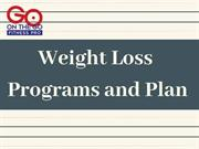 Weight Loss Programs and Plan