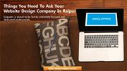 Things You Need To Ask Your Website Design Company In Raipur