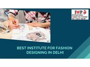 Best Institute for Fashion Designing in Delhi
