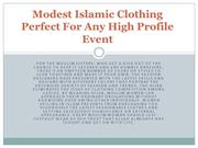Modest Islamic Clothing Perfect For Any High Profile Event