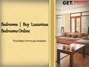Bedrooms - Buy Luxurious Bedrooms Online