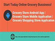 Grocery Store Android App - Grocery Store Mobile Application