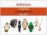 Men's and Women's Wrist Watches at Adixion