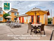 Book Rooms for Stay in Hotel Near Vallejo and Sonoma
