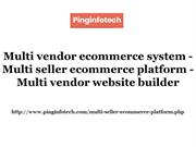 Multi vendor ecommerce system - Multi seller ecommerce platform
