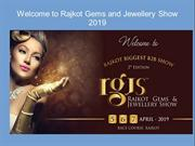 Welcome to Rajkot Gems and Jewellery Show 2019