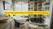Great Tips and Advice for Bathroom Remodeling