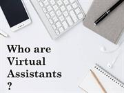 Who are Virtual Assistant - Types of Virtual Assistants