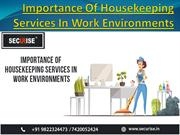 Importance Of Housekeeping Services In Work Environments