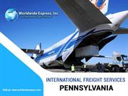 Best Guide to know about international freight services Pennsylvania