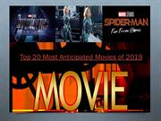 Top 20 Most Anticipated Movies of 2019