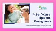 Check Out 4 Self- Care Tips For Caregivers |  Senior Assisted Living