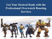Get Your Desired Rank with the Professional Overwatch Boosting Service