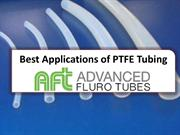 Best Applications of PTFE Tubing