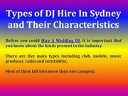 Types of DJ Hire In Sydney