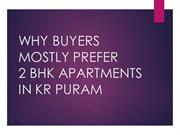 WHY BUYERS MOSTLY PREFER 2 BHK APARTMENTS IN KR PURAM