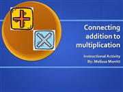 Connecting addition and multiplication