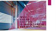 Importance of Color Coating PEB Buildings for Durability and Aesthetic