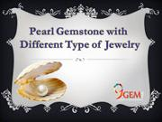 Pearl Gemstone With Different Type of Jewelry