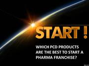 Which Pcd Products Are The Best To Start A Pharma Franchise?