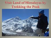 Visit Land of Himalayas by Trekking the Peak