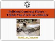 Polished Concrete Floors Things You Need To Consider