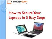 How to Secure Your Laptop in 5 Easy steps