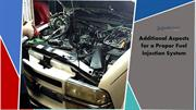 Additional Aspects for a Proper Fuel Injection System