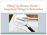 Filling Up Divorce Forms – Important Things to Remember
