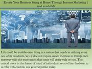 Elevate Your Business Sitting at Home Through Internet Marketing