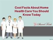 Cool Facts About Home Health Care You Should Know Today