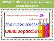 UOPACC 561 Become Exceptional--uopacc561.com