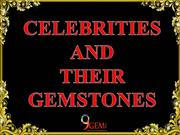 Celebrities And Their Gemstones