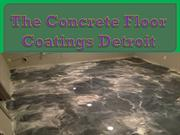 The concrete floor coatings Detroit