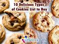 Top 10 Cookies Type That Everyone Love to Eat