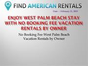 Enjoy West Palm Beach Stay with No Booking Fee Vacation Rentals by Own