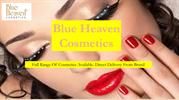 Buy Reasonable Price Cosmetic Product Online - Blue Heaven Shoppee