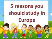5 reasons you should study in Europe