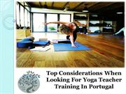 Top Considerations When Looking For Yoga Teacher Training In Portugal