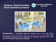 Harbour Island Vacation Home Rentals by Owner