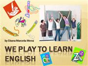we play to learn English