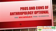 Pros and Cons of Anthropology Optional