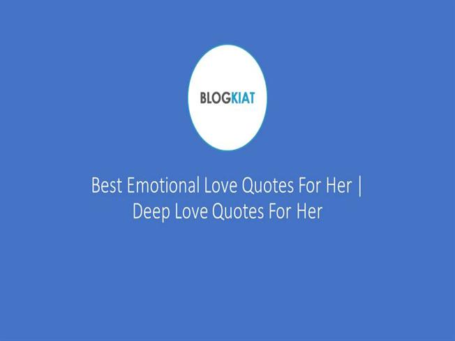 Best Emotional Love Quotes for Her Deep Love Quotes for Her