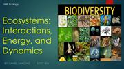 Daniel Sanchez - Ecology: Ecosystems: Interactions, Energy, and Dynami