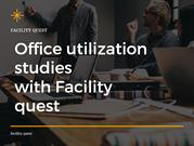Office utilization studies with Facility quest